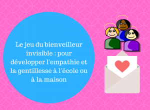 Le-jeu-du-bienveilleur-invisible-_-pour-développer-lempathie-et-la-gentillesse-à-lécole-ou-à-la-maison-2-300x300