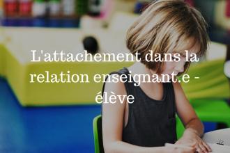 Lattachement-dans-la-relation-enseignant.e-élève